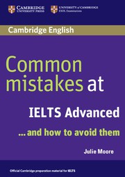 Common Mistakes at IELTS ... and how to avoid them Advanced Paperback