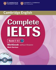 Complete IELTS Bands5-6.5B2 Workbook without answers with Audio CD