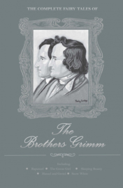 Complete Fairy Tales of The Brothers Grimm (Grimm, Brothers)