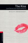 Oxford Bookworms Library Level 3: The Kiss: Love Stories From North America Audio Pack