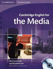 Cambridge English for the Media Intermediate Student's Book with Audio CD