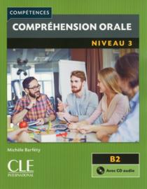 Compréhension orale 3 - Niveau B2 - Livre + CD - 2ème édition