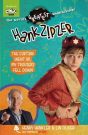 Hank Zipzer 11: The Curtain Went Up, My Trousers Fell Down (Henry Winkler and Lin Oliver)