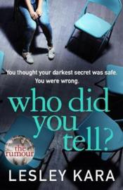 Who Did You Tell? (Lesley Kara)