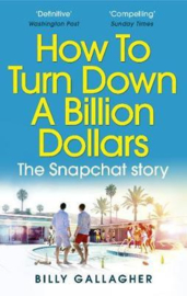 How To Turn Down A Billion Dollars