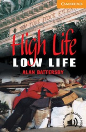 High Life, Low Life: Paperback