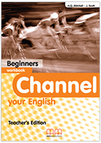 Channel Your English Beginners Workbook Teacher's Edition