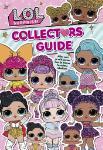 L.O.L. Surprise Collectors Guide (Hardback)