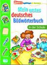 Mein Erstes Deutsches Bildwortbuch - In Der Schule