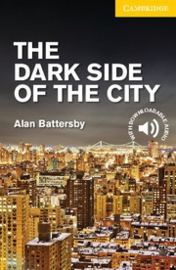 The Dark Side of the City: Paperback