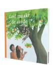 God maakt de aarde (Marijke ten Cate)