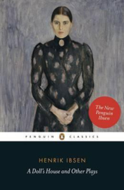 A Doll's House And Other Plays (Henrik Ibsen)