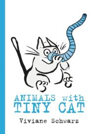 Animals With Tiny Cat (Viviane Schwarz)