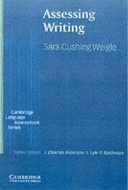 Cambridge Language Assessment: Assessing Writing