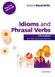 Oxford Word Skills Intermediate Idioms And Phrasal Verbs Student Book With Key