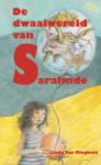 De dwaalwereld van Saralinde (Linda Van Mieghem)