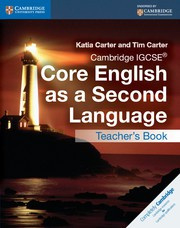 Cambridge IGCSE® Core English as a Second Language Teacher's Resource Book