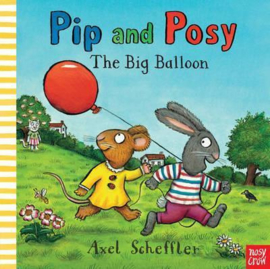 Pip and Posy: The Big Balloon