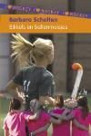 Bikkels en ballenmeisjes (Barbara Scholten)