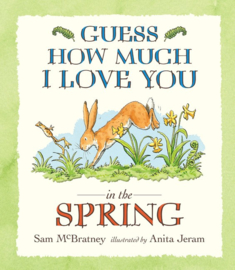 Guess How Much I Love You In The Spring (Sam McBratney, Anita Jeram)