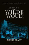 Geheimen van het Wilde Woud (Tonke Dragt)