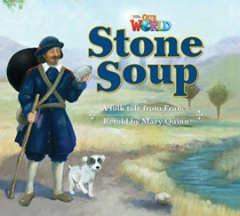 Our World 2 Stone Soup Reader