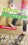 Weblog van een bruggertje (Annemarie Bon)