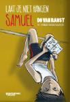 Laat je niet hangen Samuel (Do Van Ranst)