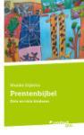 Prentenbijbel (Maaike Dijkstra)