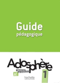 Adosphère 1 A1 - Guide pédagogique