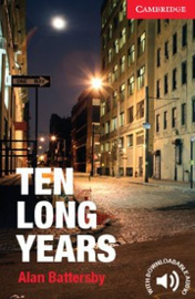 Ten Long Years: Paperback