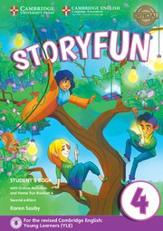 Storyfun for Starters, Movers and Flyers Second edition 4 Student's Book with online activities and Home Fun booklet