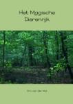 Het magische dierenrijk (Eric van der Wal) (Paperback / softback)