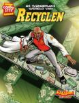 De wonderlijke wereld van recyclen (Nikole Bethea)