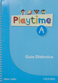 Playtime A Spanish Teacher's Book