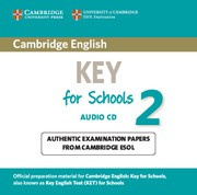 Cambridge English Key for Schools 2 Audio CD