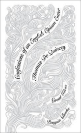 Confessions Of An English Opium Eater (Thomas De Quincey)