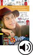 Oxford Bookworms Library Level 1: Maria's Summer In London Audio Pack