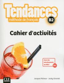 Tendances - Niveau B2 - Cahier dactivités
