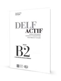 DELF Actif B2 Tous Publics - Guide