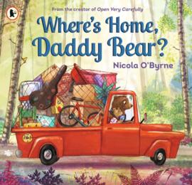 Where's Home, Daddy Bear? (Nicola O'Byrne)