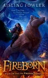 Fireborn: Twelve and the Frozen Forest