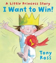 I Want to Win! (Little Princess) (Tony Ross) Paperback / softback