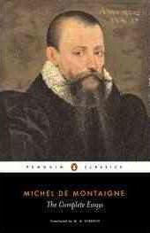 The Complete Essays (Michel Montaigne)