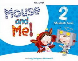 Mouse And Me! Level 2 Student Book Pack