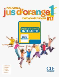 Nouveau Jus d'orange 1 - Niveau A1.1 - Version numérique élève - Cahier d'activités Manuel numérique élève