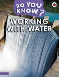 Do You Know? Level 3 - Working With Water (Paperback)
