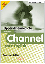Channel Your English Upper-intermediate Workbook Teacher's Edition