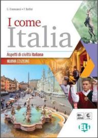 I Come Italia - New Edition - Students Book + Audio Cd + Teachers Book In Pdf