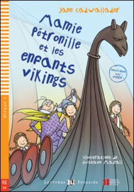 Mamie Petronille Et Les Enfants Vikings + Downloadable Multimedia